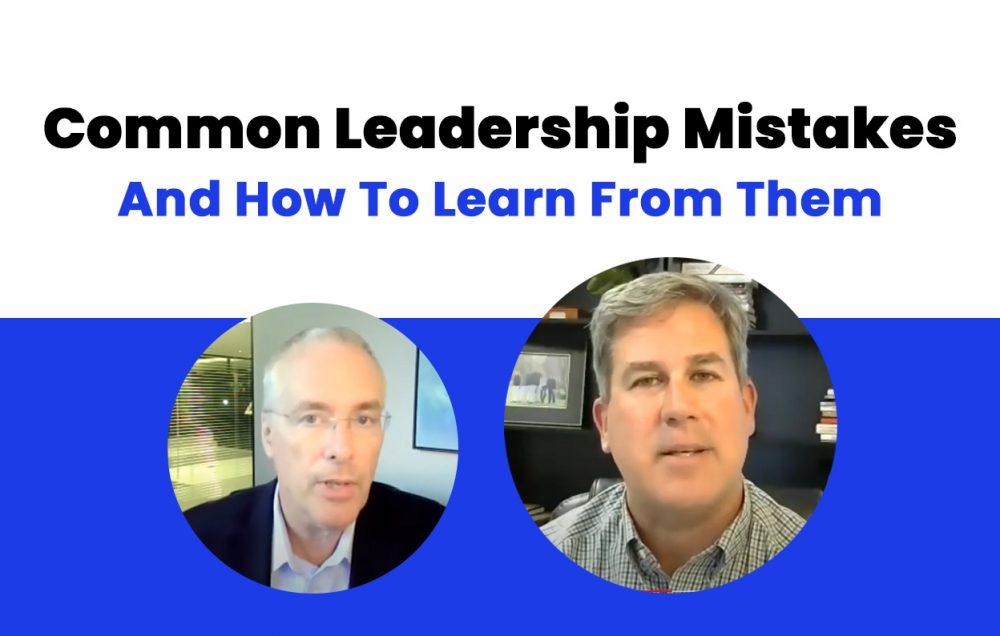 Ken discusses leadership mistakes